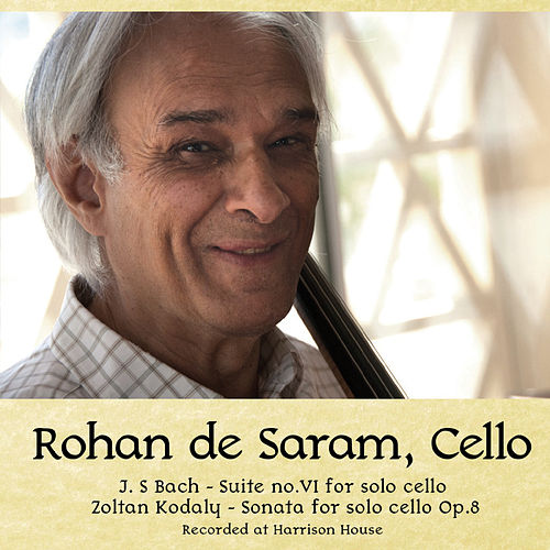 Rohan De Saram, Cello by Rohan De Saram