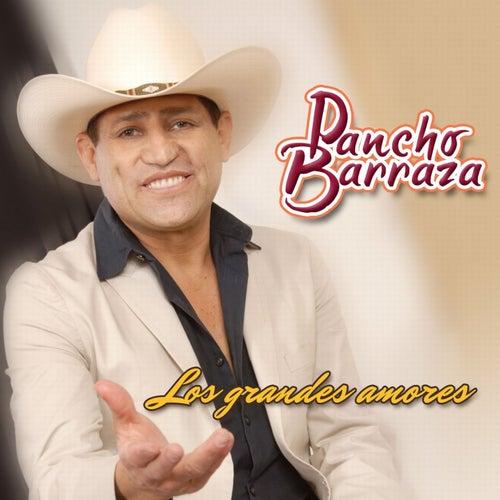 PANCHO BARRAZA (Los Grandes Amores)