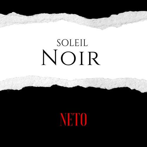Soleil noir de Neto