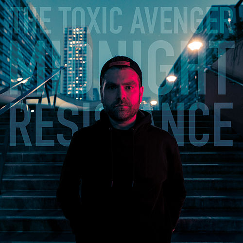 Midnight Resistance de The Toxic Avenger