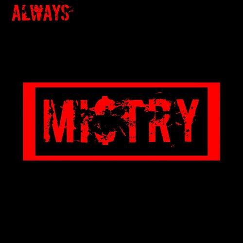 Always (Demo) van Mi$TRY