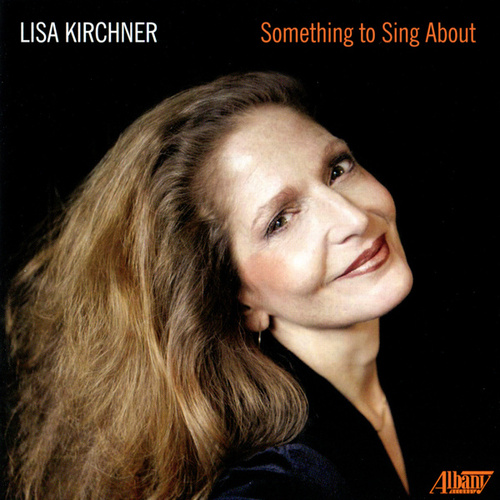 Something To Sing About de Lisa Kirchner
