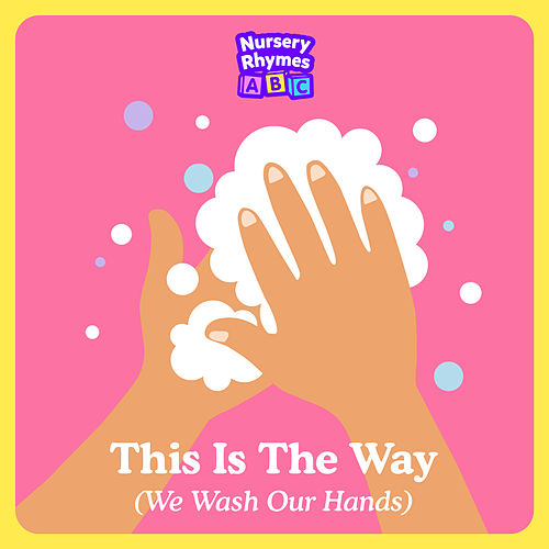 This Is The Way (We Wash our Hands) by Nursery Rhymes ABC
