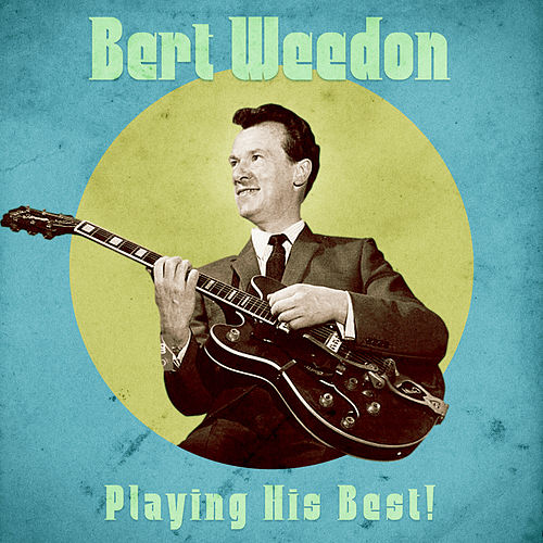 Playing His Best! (Remastered) de Bert Weedon