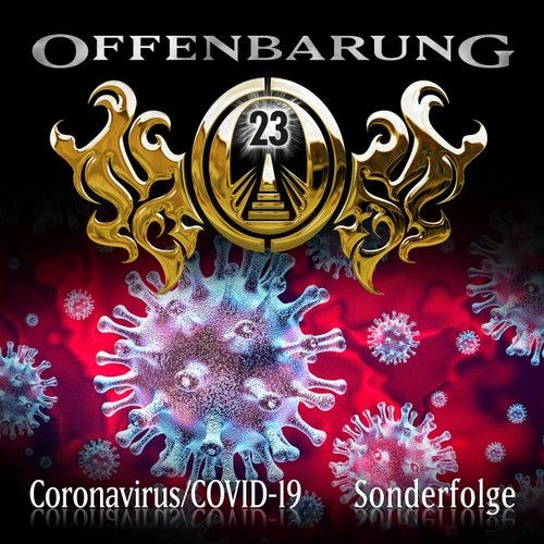 Sonderfolge: Coronavirus/COVID-19 von Offenbarung 23