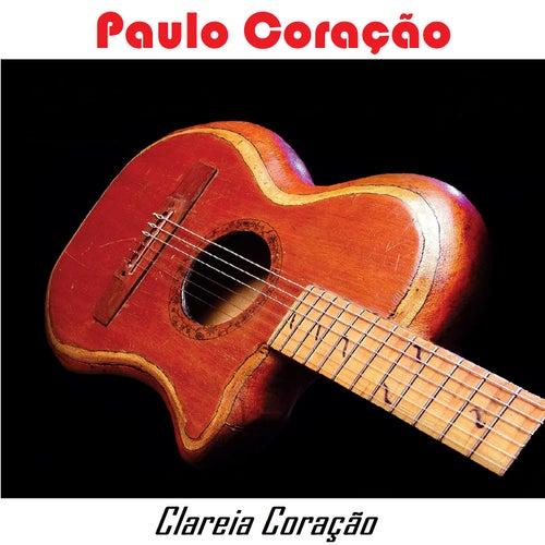 Clareia Coração by Paulo Coração