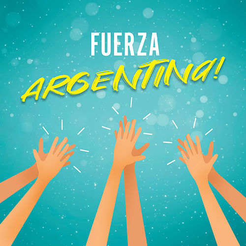 Fuerza Argentina! by Various Artists