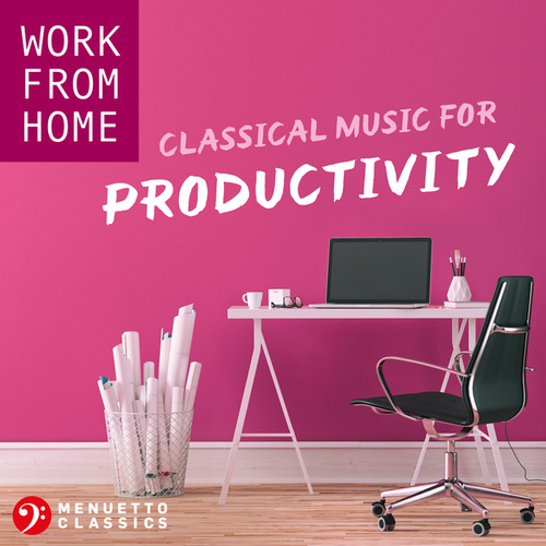 Work From Home: Classical Music for Productivity de Various Artists