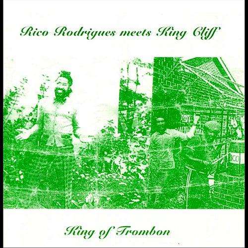 King of Trombone (Rico Rodriguez Meets King Cliff) de Rico Rodriguez