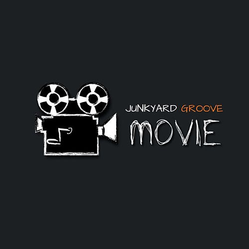 Movie by Junkyard Groove