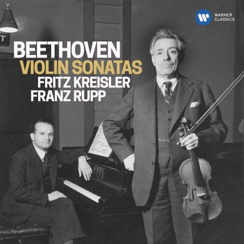 Beethoven: Complete Violin Sonatas von Fritz Kreisler