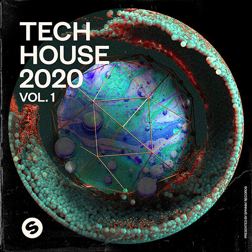 Tech House 2020, Vol. 1 (Presented by Spinnin' Records) von Various Artists