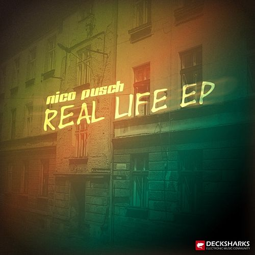 Real Life EP de Nico Pusch