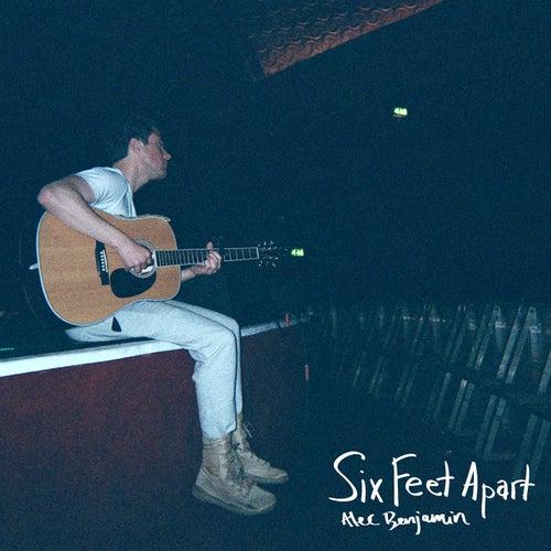 Six Feet Apart von Alec Benjamin