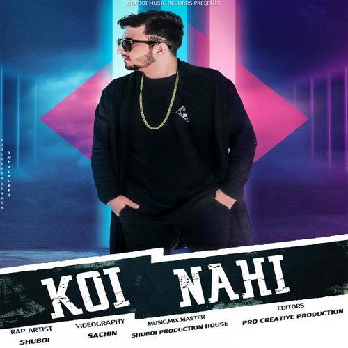 Koi Nahi (feat. Kabeer) by Shuboi