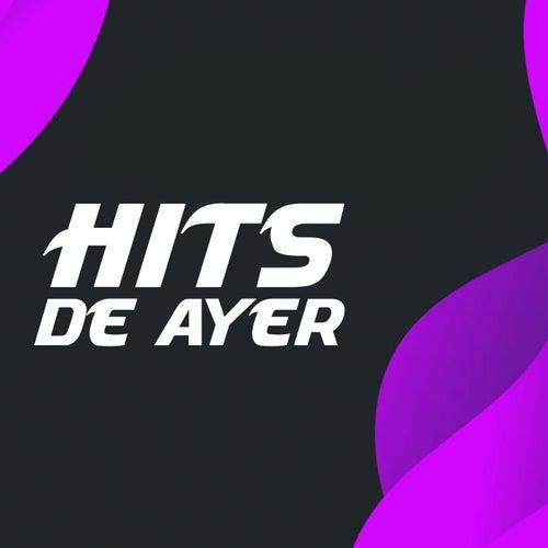 Hits De Ayer de Various Artists