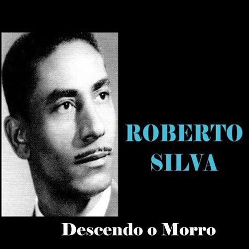 Descendo o Morro de Roberto Silva