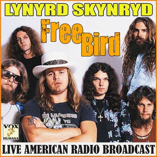 Freebird (Live) von Lynyrd Skynyrd