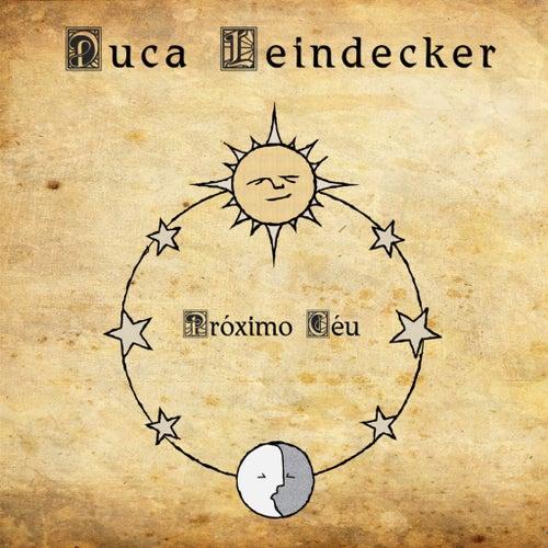 Próximo Céu de Duca Leindecker