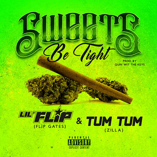 Sweets Be Tight de Lil' Flip