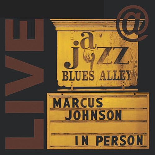 Live in Person (Remastered) by Marcus Johnson