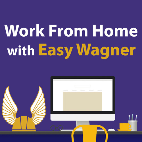 Work From Home With Easy Wagner von Richard Wagner