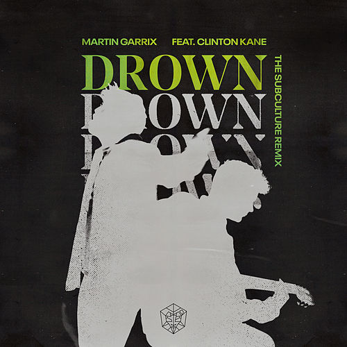 Drown (feat. Clinton Kane) (The Subculture Remix) de Martin Garrix