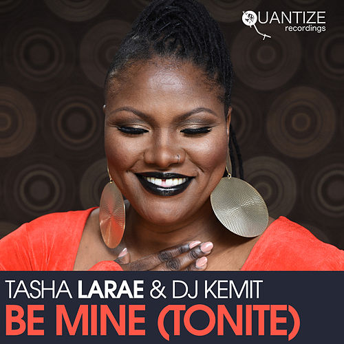 Be Mine (Tonight) by Tasha LaRae