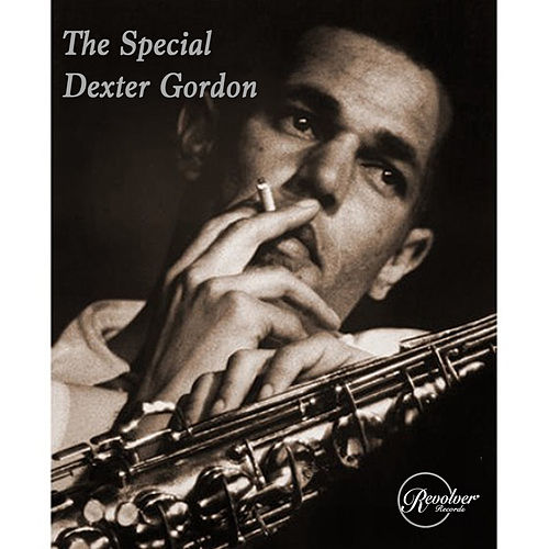 The Special Dexter Gordon von Dexter Gordon