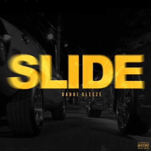 SLIDE by Daboi Sleeze