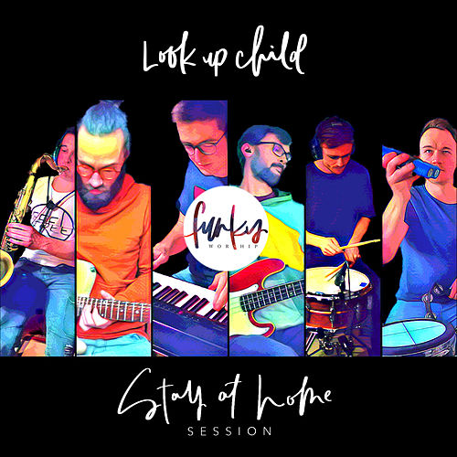 Look Up Child by Funky Worship