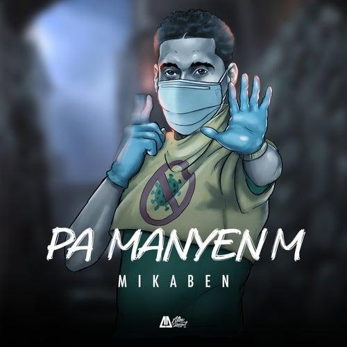 Pa Manyen M by Mikaben