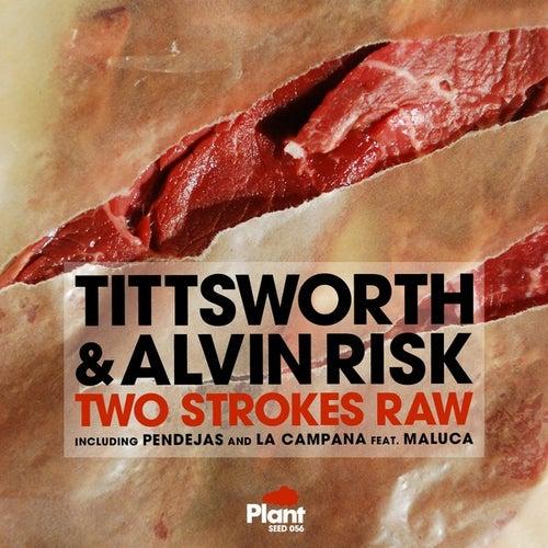 Two Strokes Raw de Tittsworth