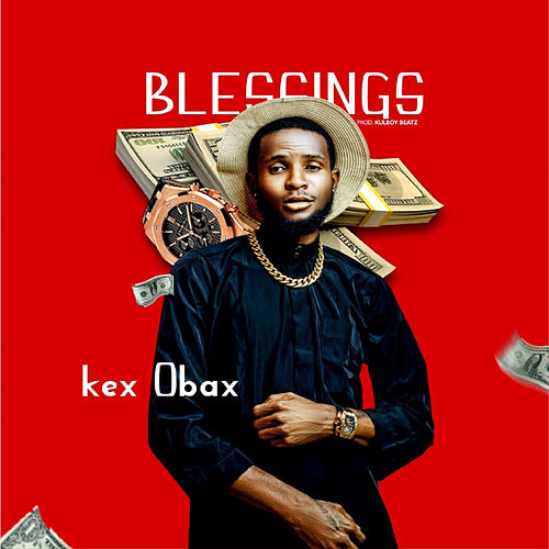 Blessings by Kex Obax