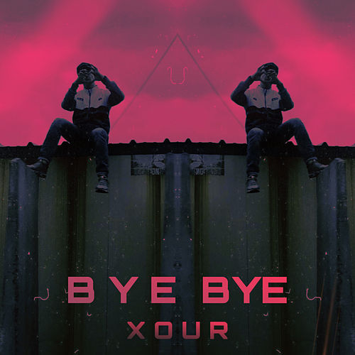 Bye bye von Xour