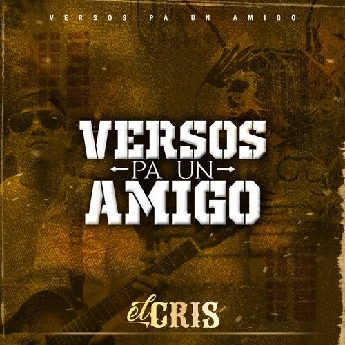 Versos Pa Un Amigo by Cris