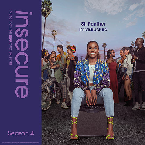Infrastructure (from Insecure: Music From The HBO Original Series, Season 4) by St. Panther
