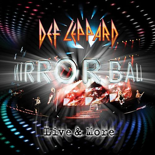 Mirrorball: Live & More by Def Leppard