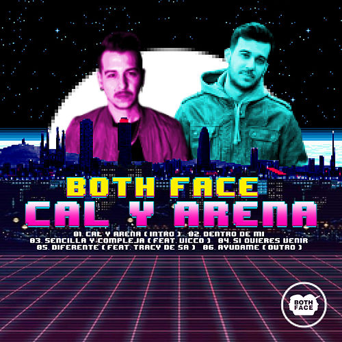 Cal y Arena by Both Face