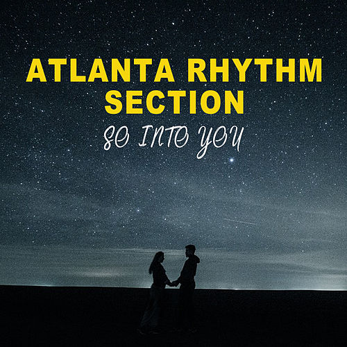 So into You von Atlanta Rhythm Section