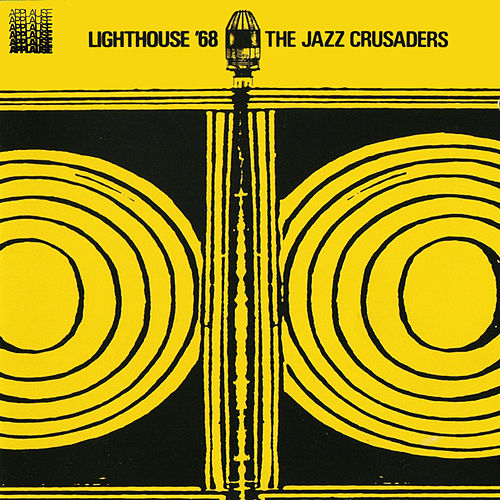 Lighthouse '68 von The Crusaders