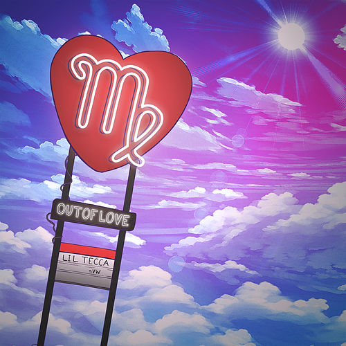 Out Of Love by Lil Tecca