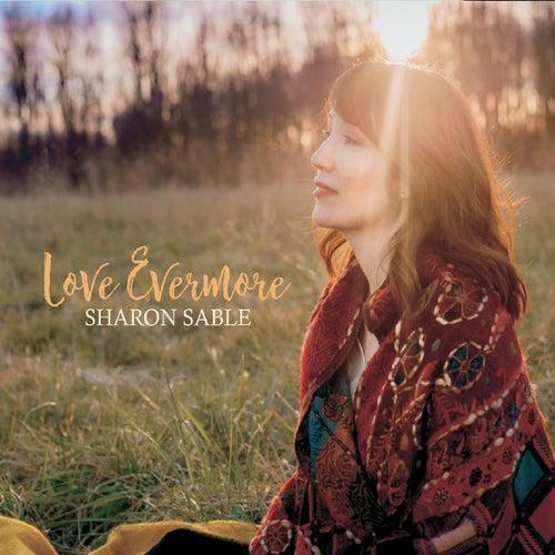 Love Evermore von Sharon Sable