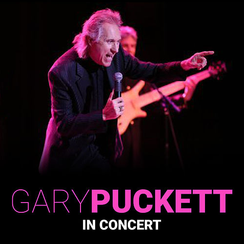 Gary Puckett in Concert (Live) by Gary Puckett