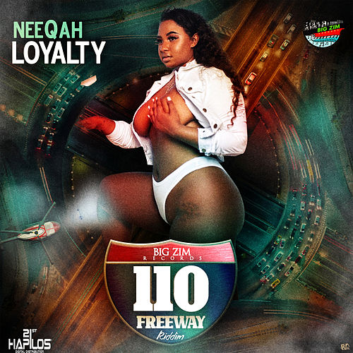 Loyalty de Neeqah