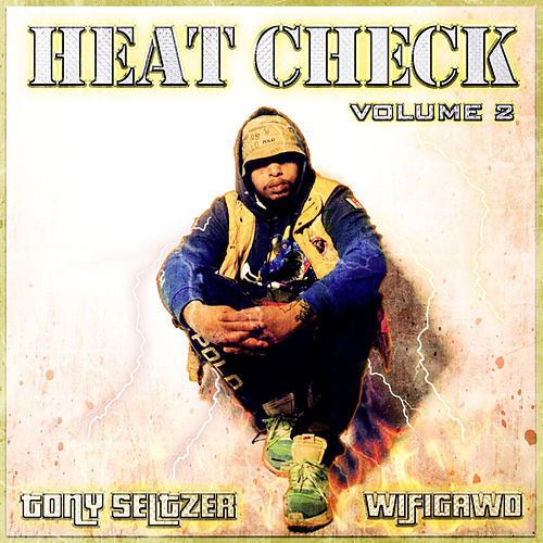 Heat Check, Vol. 2 by Wifigawd