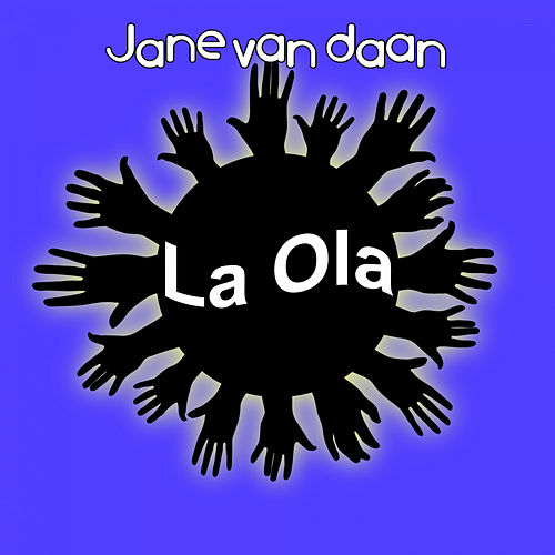 La Ola by Jane van Daan