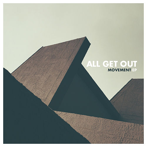 Movement by All Get Out