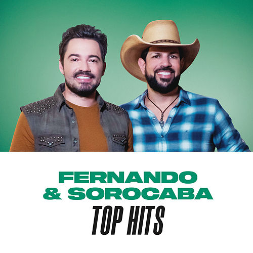 Fernando & Sorocaba Top Hits de Fernando & Sorocaba