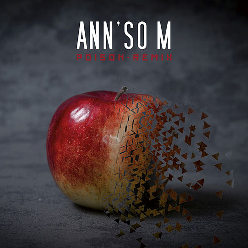 Poison (Remix) de Ann'so M